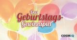 COSMiQ feiert Geburtstag mitEuch!